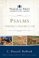 Psalms Psalms 73-150 by C Hassell Bullock