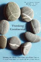 Thinking Continental Writing the Planet One Place at a Time by Susan Naramore Maher
