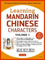 Learning Mandarin Chinese Characters Volume 1 Learning Mandarin Chinese Characters Volume 1 by Yi Ren