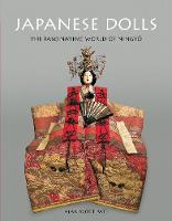 Japanese Dolls The Fascinating World of Ningyo by Alan Scott Pate