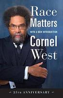 Race Matters 25th Anniversary by Cornel West