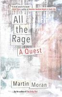 All the Rage A Quest by Martin Moran