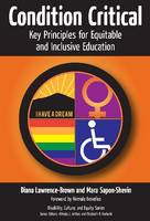 Condition Critical Key Principles for Equitable and Inclusive Education by Diana Lawrence-Brown, Mara E. Sapon-Shevin, Nirmala Erevelles