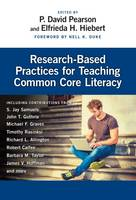 Research-Based Practices for Teaching Common Core Literacy by P. David Pearson