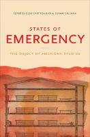 States of Emergency The Object of American Studies by Susan Gillman