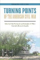 Turning Points of the American Civil War by Thomas A. Desjardin
