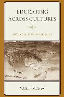 Educating across Cultures Anatolia College in Turkey and Greece by William McGrew