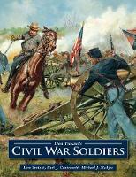 Don Troiani's Civil War Soldiers by Don Troiani, Earl J. Coates, Jennifer Locke Jones