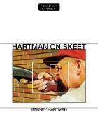 Hartman on Skeet by Barney Hartman