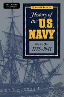 History of the U.S. Navy 1775-1941 by Robert William Love