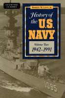 History of the U.S. Navy 1942-1991 by Robert William Love