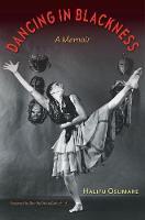 Dancing in Blackness A Memoir by Halifu Osumare