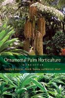 Ornamental Palm Horticulture by Timothy K. Broschat, Alan W. Meerow, Monica L. Elliott