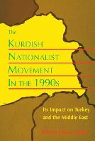 The Kurdish Nationalist Movement in the 1990s by Robert Olson