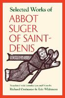 Selected Works of Abbot Suger of Saint-denis by Richard Cusimano