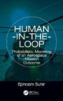 Human-in-the-Loop Probabilistic Modeling of an Aerospace Mission Outcome by Ephraim Suhir
