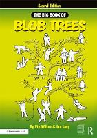 The Big Book of Blob Trees by Pip Wilson, Ian Long