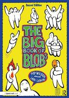The Big Book of Blobs by Pip Wilson, Ian Long