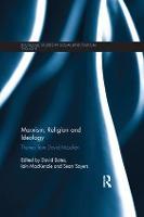 Marxism, Religion and Ideology Themes from David McLellan by David (Canterbury Christ Church University, UK.) Bates