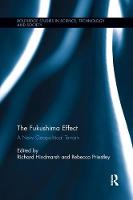 The Fukushima Effect A New Geopolitical Terrain by Richard (Griffith University, Australia) Hindmarsh