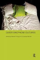 Queer Sinophone Cultures by Howard (University of Warwick, UK) Chiang