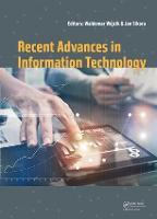 Recent Advances in Information Technology by Waldemar Wojcik