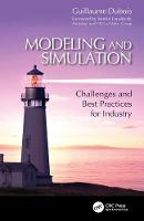 Modeling and Simulation Challenges and Best Practices for Industry by Guillaume (Paris, France) Dubois