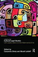 Cultural Legal Studies Law's Popular Cultures and the Metamorphosis of Law by Cassandra (University of Wollongong, Australia) Sharp