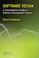 Software Design A Comprehensive Guide to Software Development Projects by Murali Chemuturi