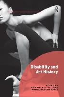 Disability and Art History by Ann (University of North Carolina, USA) Millett-Gallant