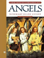 The Encyclopedia of Angels by Rosemary Ellen Guiley