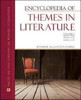 Encyclopedia of Themes in Literature by Jennifer McClinton-Temple