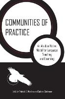 Communities of Practice An Alaskan Native Model for Language Teaching and Learning by Patrick E. Marlow