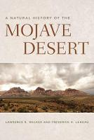 A Natural History of the Mojave Desert by Lawrence R. Walker, Frederick H. Landau