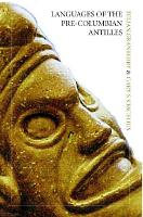 Languages of the Pre-Columbian Antilles by Julian Granberry, Gary S. Vescelius