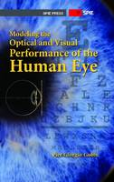 Modeling the Optical and Visual Performance of the Human Eye by Pier Giorgio Gobbi