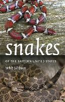 Snakes of the Eastern United States by Mike Dorcas, Whit Gibbons