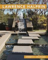 Lawrence Halprin by Kenneth I. Helphand