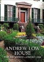 The Andrew Low House by Tania Sammons