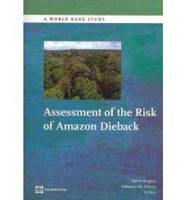 Assessment of the Risk of Amazon Dieback by Walter Vergara