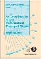 An Introduction to the Mathematical Theory of Waves by