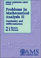 Problems in Mathematical Analysis, Volume 2 Continuity and Differentiation by W. J. Kaczor, M. T. Nowak