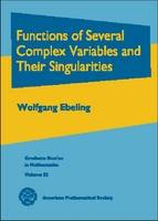 Functions of Several Complex Variables and Their Singularities by Wolfgang Ebeling