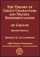 The Theory of Group Characters and Matrix Representations of Groups by