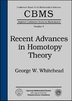 Recent Advances in Homotopy Theory by