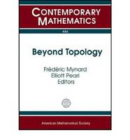 Beyond Topology by