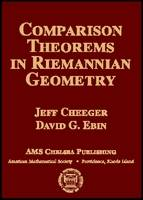Comparison Theorems in Riemannian Geometry by Jeffrey Cheeger