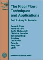 The Ricci Flow: Techniques and Applications Part II: Analytical Aspects by Bennett Chow