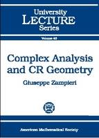 Complex Analysis and CR Geometry by Giuseppe Zampieri