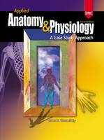 Applied Anatomy & Physiology Workbook and Lab Manual by Brian Shmaefsky